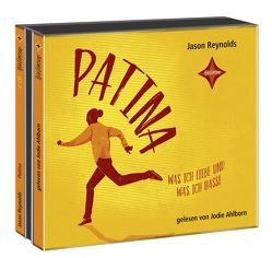 Patina – Was ich liebe und was ich hasse von Hansen-Schmidt,  Anja, Reynolds,  Jason