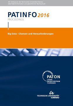 PATINFO2016 Big data – Chancen und Herausforderungen von Hoock,  Christoph, Milde,  Sabine