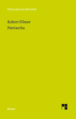Patriarcha von Filmer,  Robert, Schroeder,  Peter
