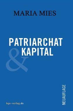 Patriarchat und Kapital von Mies,  Maria