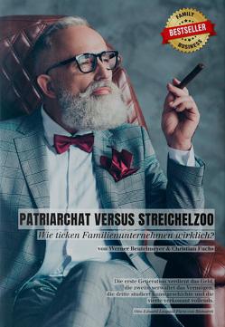 Patriarchat versus Streichelzoo von Dr. Fuchs,  MBA,  CSE,  Christian, Prof. Dr. Beutelmeyer,  Werner