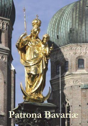 Patrona Bavariae von Blume,  Clemens, Düren,  Peter Christoph, Marx,  Reinhard Kardinal