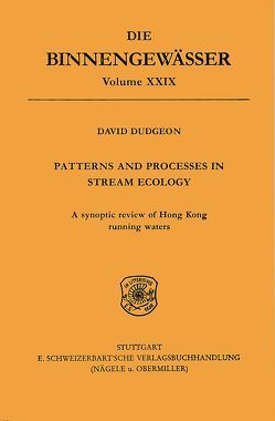 Patterns and Processes in stream ecology von Dudgeon,  David