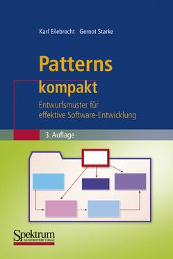 Patterns kompakt von Eilebrecht,  Karl, Starke,  Gernot