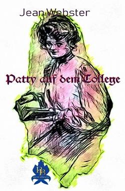 Patty auf dem College von Erler,  Nadine, Webster,  Jean