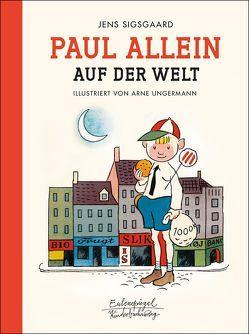 Paul allein auf der Welt von Sigsgaard,  Jens, Ungermann,  Arne