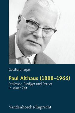 Paul Althaus (1888–1966) von Jasper,  Gotthard