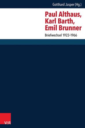 Paul Althaus, Karl Barth, Emil Brunner von Jasper,  Gotthard