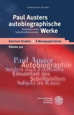 Paul Austers autobiographische Werke von Eilers,  Christian