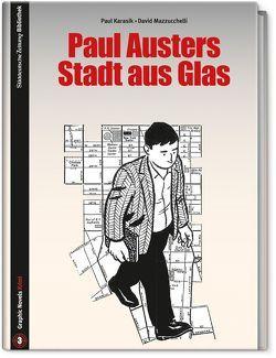 Paul Austers Stadt aus Glas von Karasik,  Paul, Mazzucchelli,  David