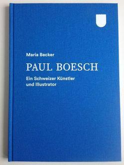 Paul Boesch von Becker,  Maria, Paul Boesch,  Stiftung