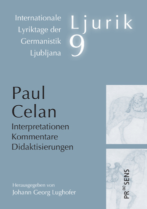 Paul Celan von Lughofer,  Johann Georg