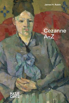 Paul Cezanne von Köchlin und Joana Katte,  Torsten, Rubin,  James H.