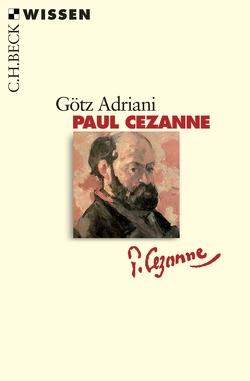 Paul Cézanne von Adriani,  Götz