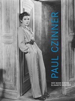 Paul Czinner – Der Mann hinter Elisabeth Bergner von Czinner,  Paul, Mayr,  Brigitte, Möller,  Olaf, Omasta,  Michael