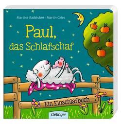Paul, das Schlafschaf von Badstuber,  Martina, Gries,  Martin
