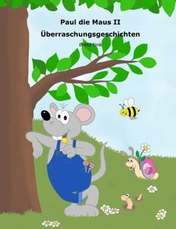 Paul die Maus II von Fink,  Britta