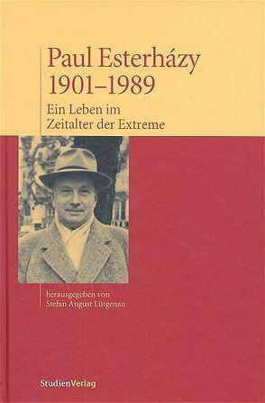 Paul Esterházy, 1901-1989 von Lütgenau,  Stefan August