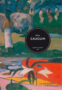 Paul Gauguin von Cahn,  Isabelle, Hollmann,  Eckhard