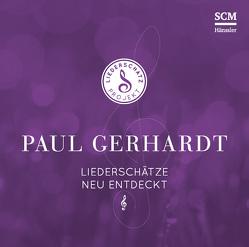 Paul Gerhardt – Das Liederschatz-Projekt von Frey,  Albert, Kosse,  Lothar