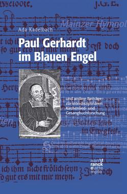 Paul Gerhardt im Blauen Engel von Kadelbach,  Ada