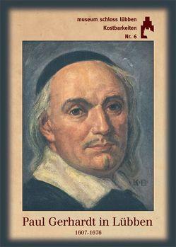 Paul Gerhardt in Lübben (1607-1676)