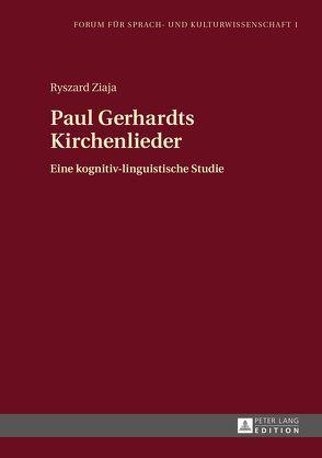 Paul Gerhardts Kirchenlieder von Ziaja,  Ryszard