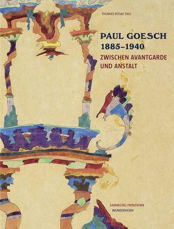 Paul Goesch 1885-1940 von Roeske,  Thomas