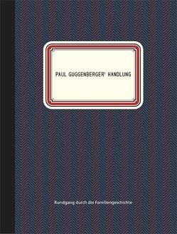 Paul Guggenberger´s Handlung von Guggenberger,  Christoph, Guggenberger,  Helmut, Guggenberger,  Virgil