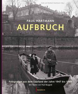 Paul Hartmann: Aufbruch von Hartmann,  Gabi, Hartmann,  Norbert