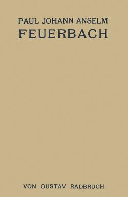 Paul Johann Anselm Feuerbach von Radbruch,  Gustav