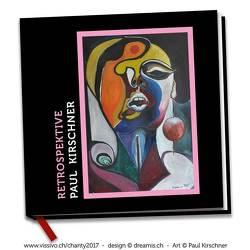 Paul Kirschner Retrospektive von Kirschner,  Paul, Seidel,  Marc Philip