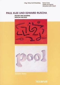 Paul Klee und Edward Ruscha von Crone,  Rainer, Graf Schaesberg,  Petrus, Gräfin Stosch,  Alexandra, Koerner,  Joseph Leo