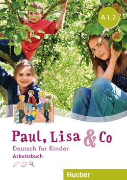 Paul, Lisa & Co A1/2 von Bovermann,  Monika, Georgiakaki,  Manuela, Zschärlich,  Renate