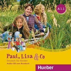 Paul, Lisa & Co A1/1 von Bovermann,  Monika, Georgiakaki,  Manuela, Zschärlich,  Renate