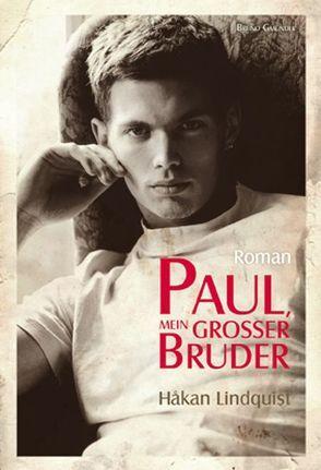 Paul, mein grosser Bruder von Lindquist,  Håkan