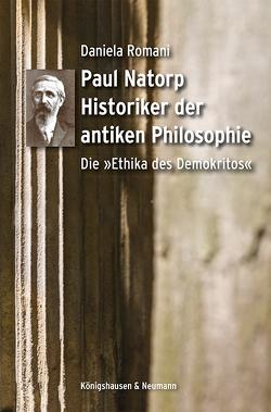 Paul Natorp. Historiker der antiken Philosophie von Romani,  Daniela