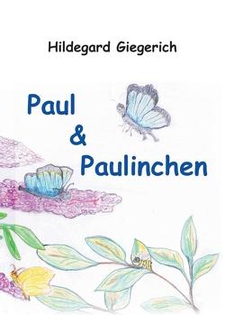 Paul & Paulinchen von Giegerich,  Hildegard