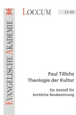 Paul Tillichs Theologie der Kultur von Burmeister,  Hans P