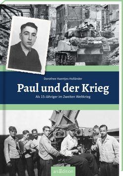 Paul und der Krieg von Haentjes-Holländer,  Dorothee