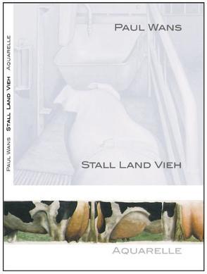 Paul Wans Stall Land Vieh von Brög,  Hans, Halmanns,  Gerd