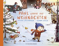 Paul wartet auf Weihnachten von Gerstenberger,  Stefanie, Göhlich,  Susanne