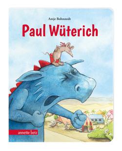 Paul Wüterich (Pappbilderbuch) von Bohnstedt,  Antje