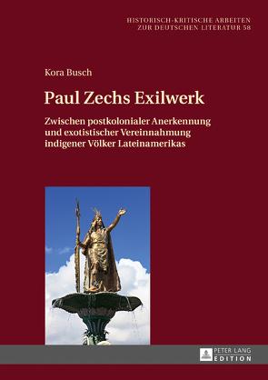 Paul Zechs Exilwerk von Busch,  Kora