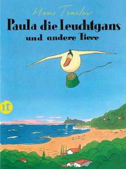 Paula, die Leuchtgans und andere Tiere von Traxler,  Hans