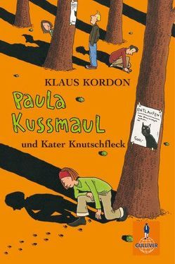 Paula Kussmaul und Kater Knutschfleck von Kordon,  Klaus, Waechter,  Philip