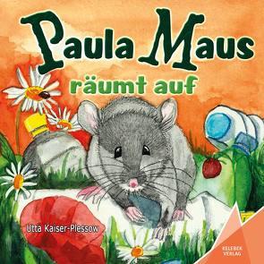 Paula Maus räumt auf von Gölß,  Ines, Kaiser-Plessow,  Utta, Verlag,  Kelebek