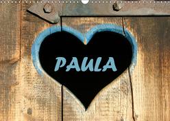 PAULA-Namenskalender (Wandkalender 2019 DIN A3 quer) von SchnelleWelten