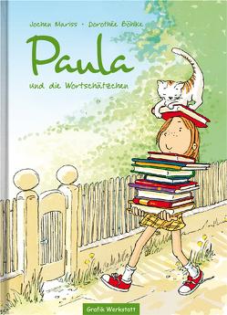 Paula und die Wortschätzchen von Boehlke,  Dorothee, Mariss,  Jochen