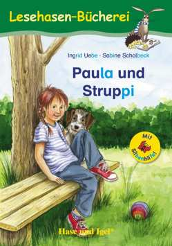 Paula und Struppi / Silbenhilfe von Scholbeck,  Sabine, Uebe,  Ingrid